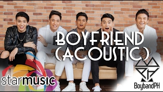 BoybandPH - Boyfriend Acoustic (Official Lyric Video)