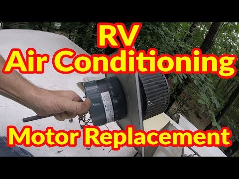 RV Air Conditioning Motor Replacement