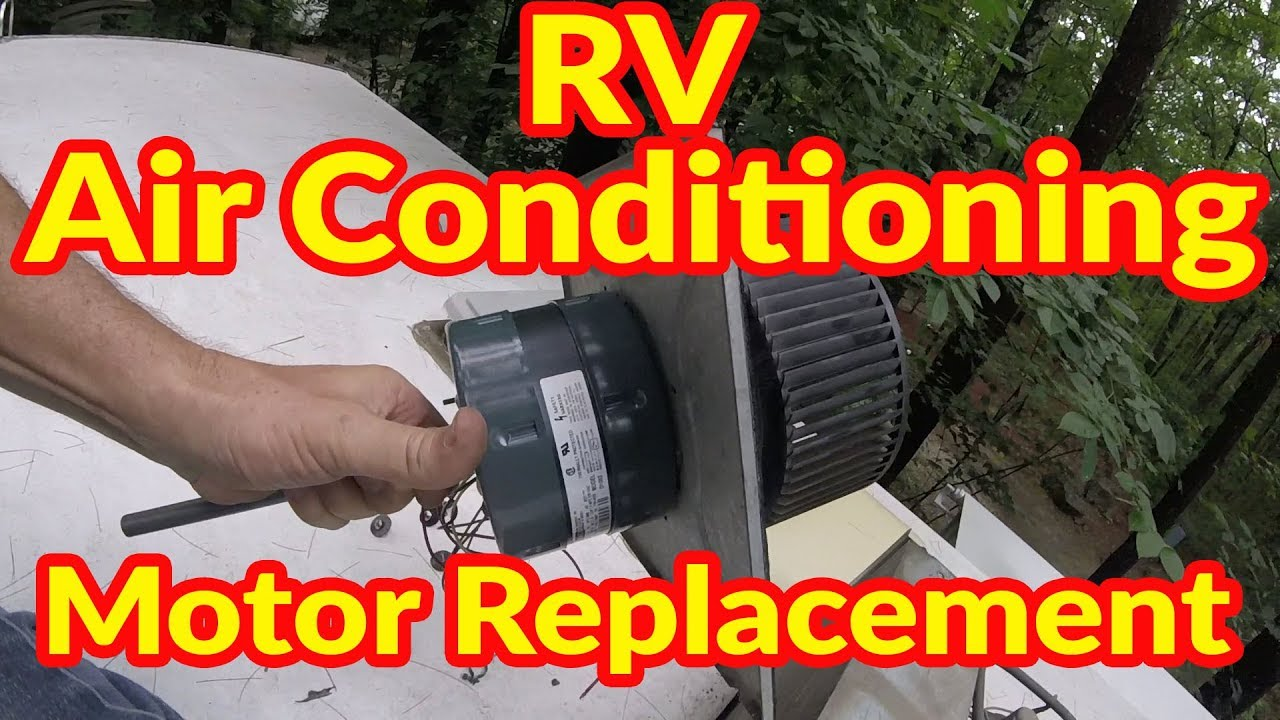 Rv Air Conditioning Motor Replacement Youtube Coleman Pop Up Camper Wiring Diagram Model Sfari