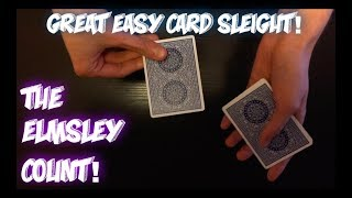 How To Do THE ELMSLEY COUNT! Easy Card Sleight Tutorial
