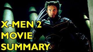 Movie Spoiler Alerts - X2: X-Men 2 (2003) Video Summary