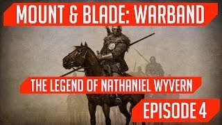 The Legend of Wyvern: Episode 4: Sniffing Out Assassins! (M&B: Warband Mini-Series)