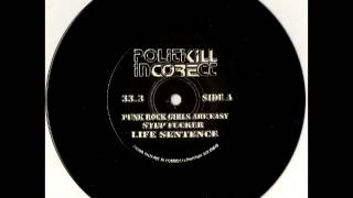 Politikill Incorect - St (Full Album)