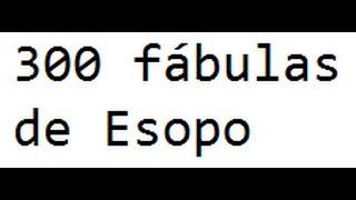 300 fábulas de Esopo