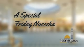Special Friday Naseeha with Mufti Menk