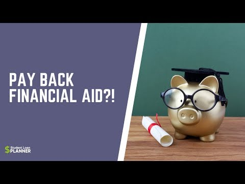 do-you-have-to-pay-back-financial-aid?- -student-loan-planner