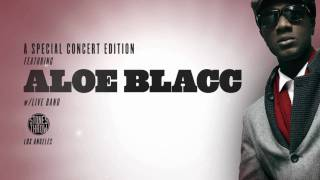 The Main Ingredient: Special Concert Edition feat. ALOE BLACC (June 2010)