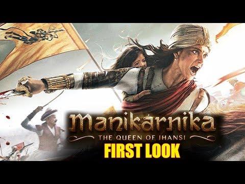 Manikarnika  The Queen Of Jhansi First Look Out  Kangana Ranaut