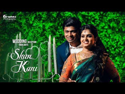 Shan♥Kani I Wedding Reception Highlights I Jennys Residency I Graphika Photography