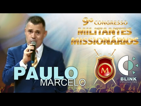 Pr. Paulo Marcelo | Militantes 2017