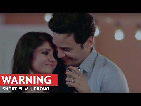 Warning - Short Film   Promo   Ratan Rajput   Abhishek Rawat   Shobhit Jaiswal   Kabir Sadanand   HD