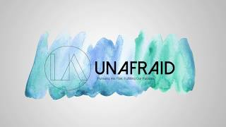 Unafraid Week 1