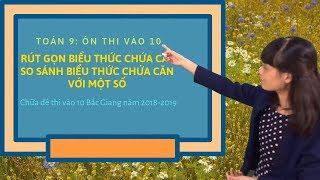 Toán 9: Chữa đề thi tuyển sinh vào 10 Bắc Giang năm 2018-2019