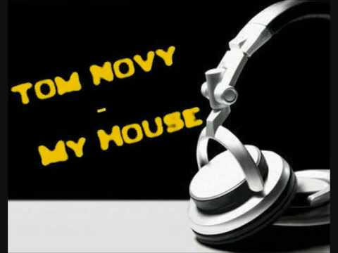 tom novy - my house video