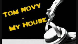tom novy - my house video
