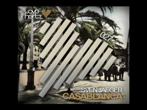 Sven Jaeger - Casablanca Original Mix
