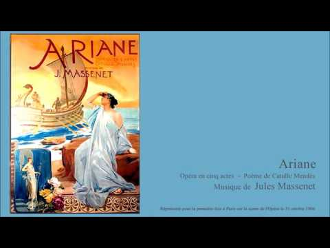 Jules Massenet  ARIANE  acte V   5/5
