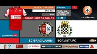 FUTSAL | SCBraga/AAUM vs Boavista FC
