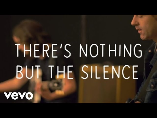 Striking Matches - Nothing But The Silence (Lyric Video)