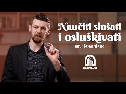 MR. HASAN HASIĆ: NAUČITI SLUŠATI I OSLUŠKIVATI