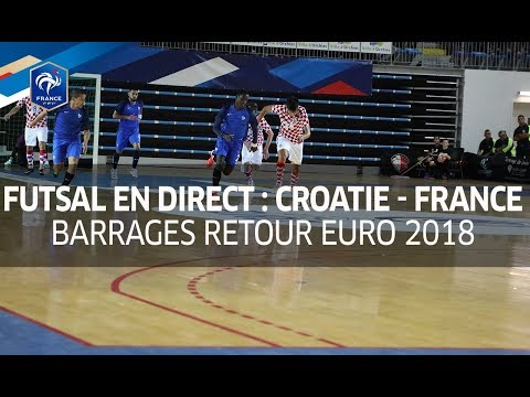 Futsal, barrages Euro 2018 : Croatie-France (4-5), le replay I FFF 2017