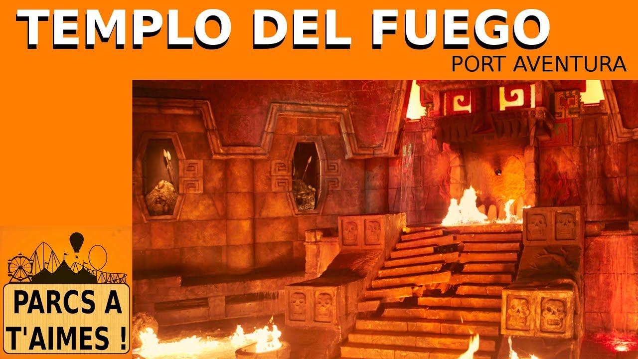 Templo Del Fuego Port Aventura Port Aventura Youtube