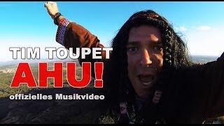 AHU - Tim Toupet (offizielles Musikvideo)
