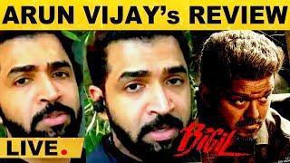 Arun Vijay's review on Bigil