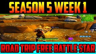 (Fortnite:Season 5 Week Road Trip Challenges) Free Battle Pass Tier Location!