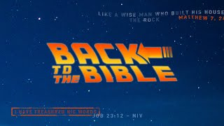 Back to the Bible part 8: Returning to the Word of God