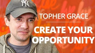 Topher Grace: Make Your Opportunity and Multiply It with Lewis Howes