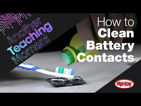 How to Remove Battery Contact Corrosion - Another Teaching Moment | Digi-Key Electronics