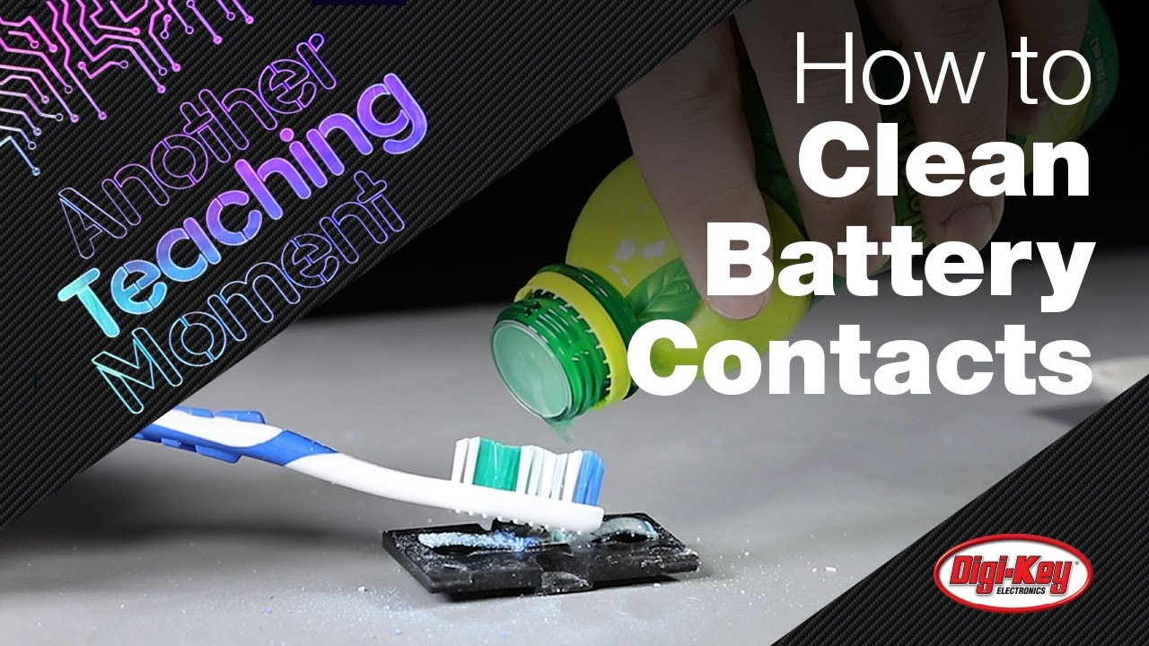 How to Remove Battery Contact Corrosion - Another Teaching Moment   Digi-Key Electronics