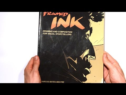 Flip Through - Framed Ink, Drawing and Composition for Visual Storytellers by Marcos Mateu-Mestre