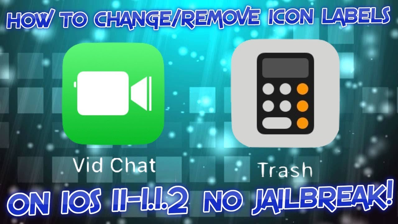 How To Change Icon Label Text (Or Get Blank Labels) On iOS 11-11 1 2 With  Filza NO JAILBREAK!
