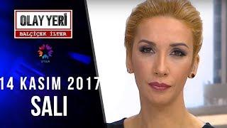 Olay Yeri - Balçiçek İlter | 14 Kasım 2017 52. Bölüm Tek Parça