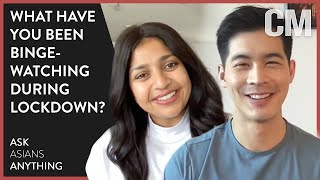 What Have You Been Binge-Watching During Lockdown? | ASK ASIANS ANYTHING