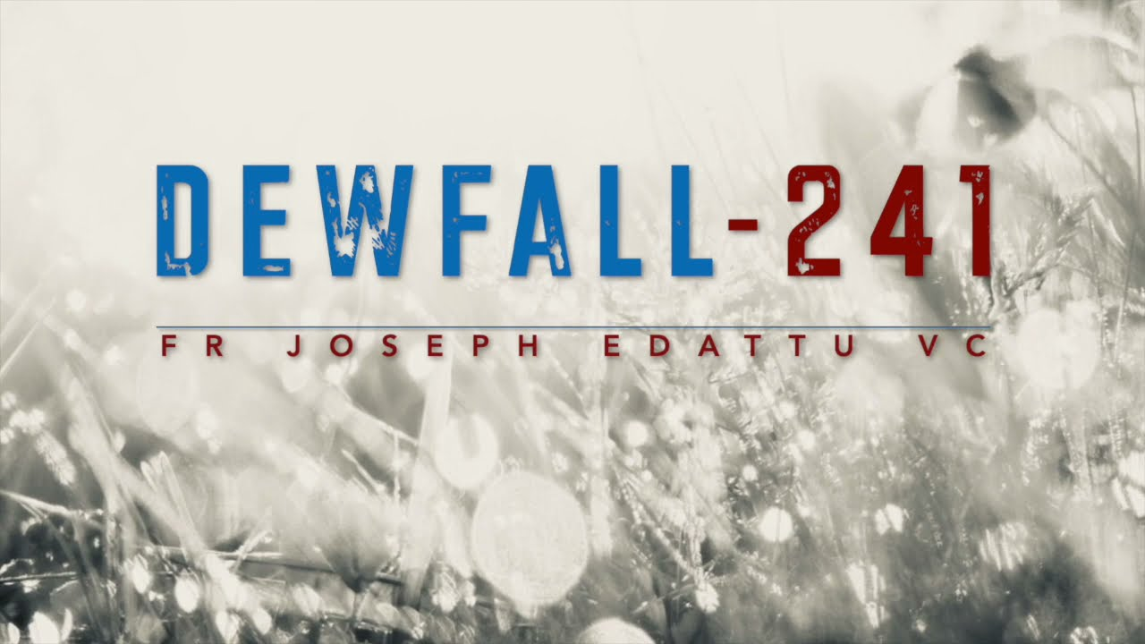 Dewfall 241 - Do you want to be a Disciple?