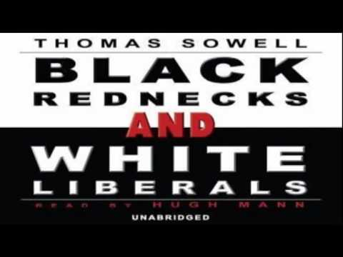 Sowell, Thomas   Black Rednecks and White Liberals - A Novel (Audible Audio Edition)