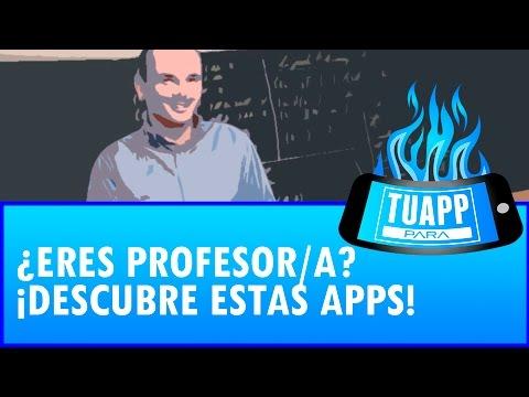Usa el móvil en clase: App para Profesores y Maestros