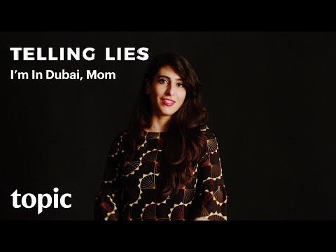Telling Lies | I'm in Dubai, Mom