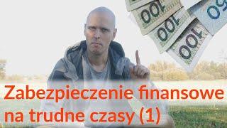 Zabezpieczenie finansowe na sytuacje awaryjne i trudne czasy (1)
