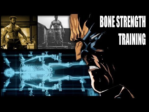 How to Strengthen Your Bones - Wolverine Training (Part 1)