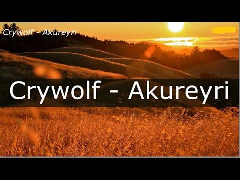 [LYRICS] Crywolf - Akureyri