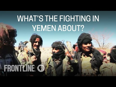What is the Recent Fighting in Yemen About? | FRONTLINE Q&A