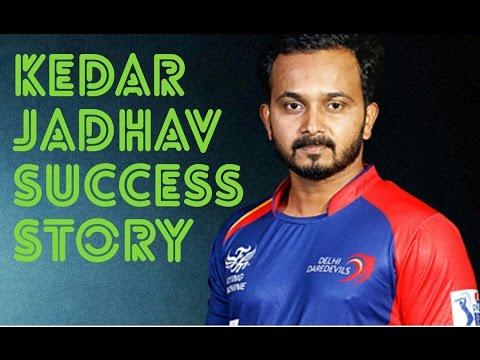 Success Story of Kedar Jadhav -An Upcoming Cricket Star