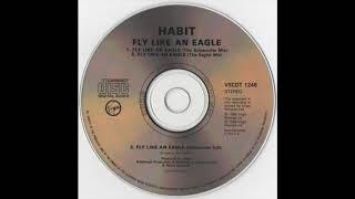 Habit - Fly Like An Eagle (Subwoofer Edit) (1990)
