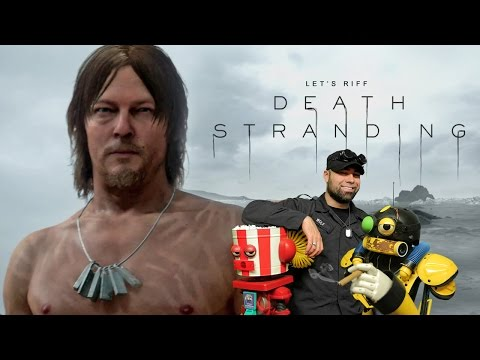 Death Stranding (E3 Reveal Trailer - Let's Riff)