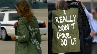 Why Did Melania Trump Wear Controversial 'I Really Don't Care' Jacket?