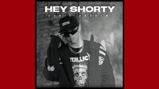 Chris Andrew - Hey Shorty (New Song 2020💥)